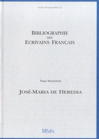 Yann Mortelette - José-Maria de Heredia.