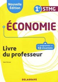 Yann Morvan - Economie 1re STMG - Livre du professeur.