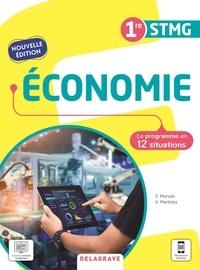 Yann Morvan et Vincent Martinez - Economie 1re STMG - Le programme en 12 situations.