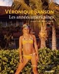 Yann Morvan et Laurent Calut - Véronique Sanson, les années américaines.