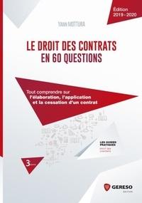 Le droit des contrats en 60 questions - Tout comprendre sur lélaboration, lapplication et la cessation dun contrat.pdf