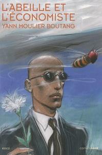 Yann Moulier Boutang - L'abeille et l'économiste.