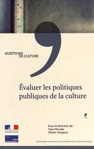 Evaluer les politiques publiques de la culture - Yann Nicolas |