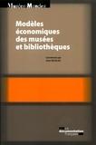 Yann Nicolas - Modèles économiques des musées et bibliothèques.