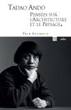 Yann Nussaume - Tadoa Andô, pensées sur l'architecture et le paysage.