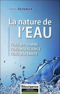 Yann Olivaux - La nature de l'eau.