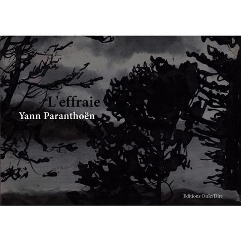 Yann Paranthoën - L'effraie. 1 CD audio