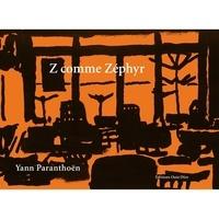 Yann Paranthoën - Z comme Zéphyr. 1 CD audio