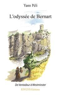 Yann Peli - Les désarrois du jeune Bernart.
