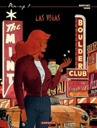 Yann et  Berthet - Pin-up Tome 7 : Las Vegas.