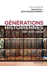 Livres format pdb téléchargement gratuit Générations historiennes  - XIXe-XXIe siècle 9782271127624