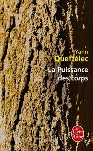 Yann Queffélec - La Puissance des corps.