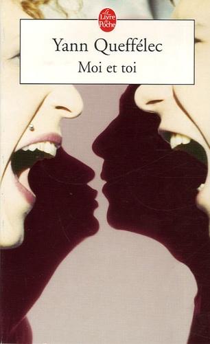 Yann Queffélec - Moi et toi.