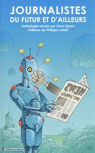 Yann Quero - Journalistes du futur et d'ailleurs.