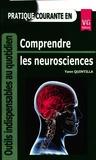 Yann Quintilla - Pratique courante en comprendre les neurosciences.