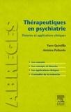 Yann Quintilla et Antoine Pelissolo - Thérapeutiques en psychiatrie.