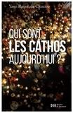 Yann Raison du Cleuziou - Qui sont les cathos aujourd'hui ?.