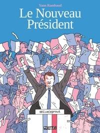 Yann Rambaud - Le Nouveau Président.