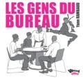 Yann Rambaud - Les gens du bureau.