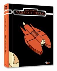 Yann Rambaud - Vaisseau spécial.