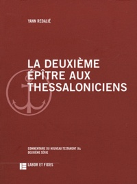 Yann Redalié - Deuxième épitre aux Thessaloniciens.