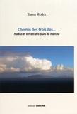 Yann Redor - Chemin des trois îles... - Haïkus et tercets des jours de marche.