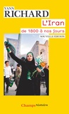 Yann Richard - L'Iran de 1800 à nos jours.