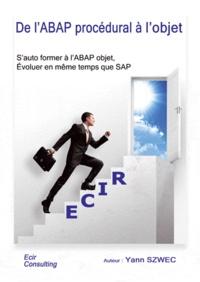 Yann Szwec - De l'ABAP procédural à l'objet.
