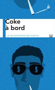 Téléchargez le livre anglais gratuit Coke à bord PDB RTF 9782358875141 en francais