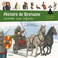 Histoire de Bretagne racontée aux enfants- Tome 2, L'Armorique gauloise - Yann Tatibouët |