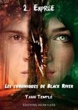 Yann Templé - Les chroniques de black river Tome 2 : Emprise.