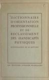 Yann Thireau et J. Godard - Dictionnaire d'orientation professionnelle et de reclassement des handicapés physiques - Monographie de 62 métiers.
