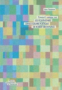 Téléchargements gratuits d'ebook pour la revente Les polyphonies dans l'oeuvre poétique de Robert Browning  - Tongue's imperial fiat