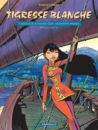 Yann et  Conrad - Tigresse blanche l'Intégrale  : L'espionne de la nouvelle Chine : sa première aventure - Tomes 1 et 2.
