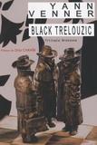 Yann Venner - Black Trelouzic (trilogie bretonne).