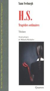 Yann Verburgh - H.S - Tragédies ordinaires.