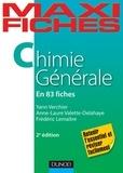 Yann Verchier et Anne-Laure Valette-Delahaye - Chimie générale en 83 fiches.