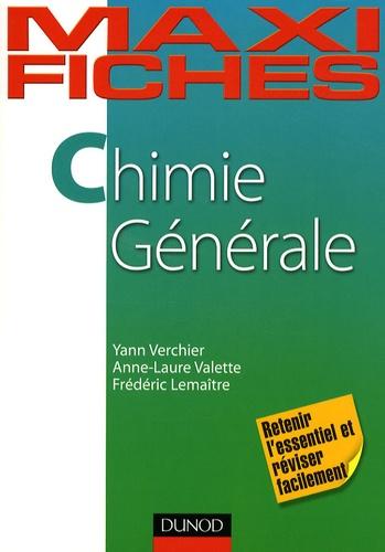 Yann Verchier et Anne-Laure Valette - Chimie générale.