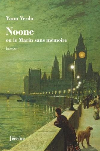 Yann Verdo - Noone ou le marin sans mémoire.