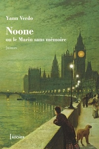 Yann Verdo - Noone - ou Le marin sans mémoire.