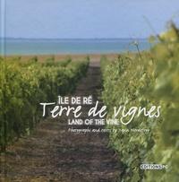 Yann Werdefroy - Ile de Ré, terre de vignes.