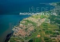 Yann Werdefroy et David Canard - L'île de Ré photographiée du ciel.