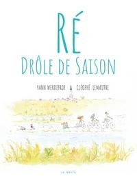 Yann Werdefroy et Cléophé Lemaître - Ré - Drôle de saison.