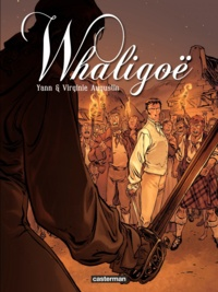 Yann et Virginie Augustin - Whaligoë Tome 2 : .