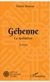 Yanna Dimane - Géhenne - La spoliation - Roman.