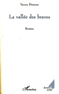 Yanna Dimane - La vallée des braves.