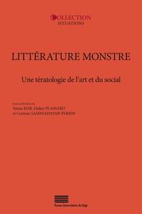 Yanna Kor et Didier Plassard - Littérature monstre - Une tératologie de l'art et du social.