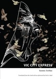 Yanni Tsirbas et Fred Reed - Vic City Express.
