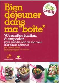 """Yannick Alléno - Bien déjeuner dans ma """"boîte"""" - 70 recettes faciles, à emporter pour prendre soin de sa pause déjeuner."""