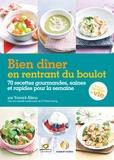 Yannick Alléno - Bien dîner en rentrant du boulot - 70 recettes gourmandes, saines et rapides pour la semaine.